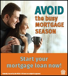 Avoid the busy mortgage season - apply today!