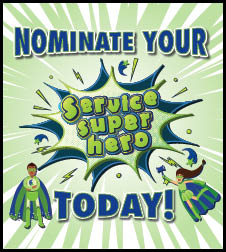 Nominate your service superhero today!