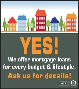 Yes we offer mortgage loans