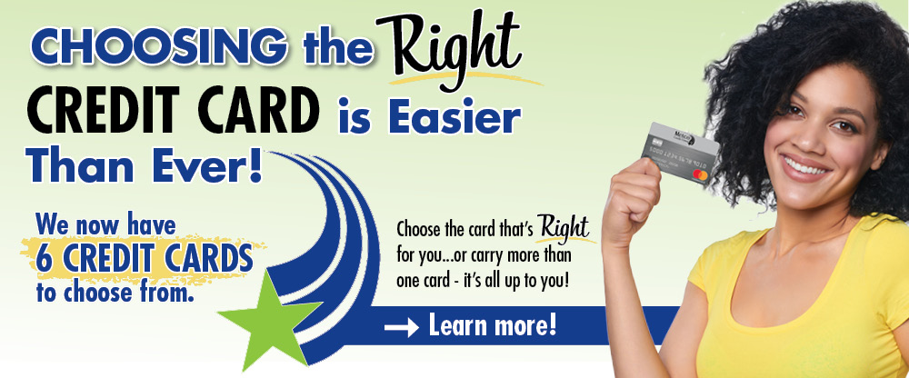 We now have 6 credit cards to choose from! Call us at 319-398-5007 for information.