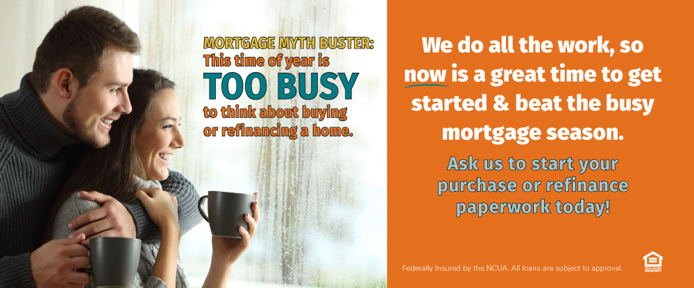 Now is a great time to get a mortgage loan from Metco, before the busy mortgage season begins!