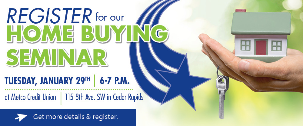 Register for our home buying seminar on January 29th.