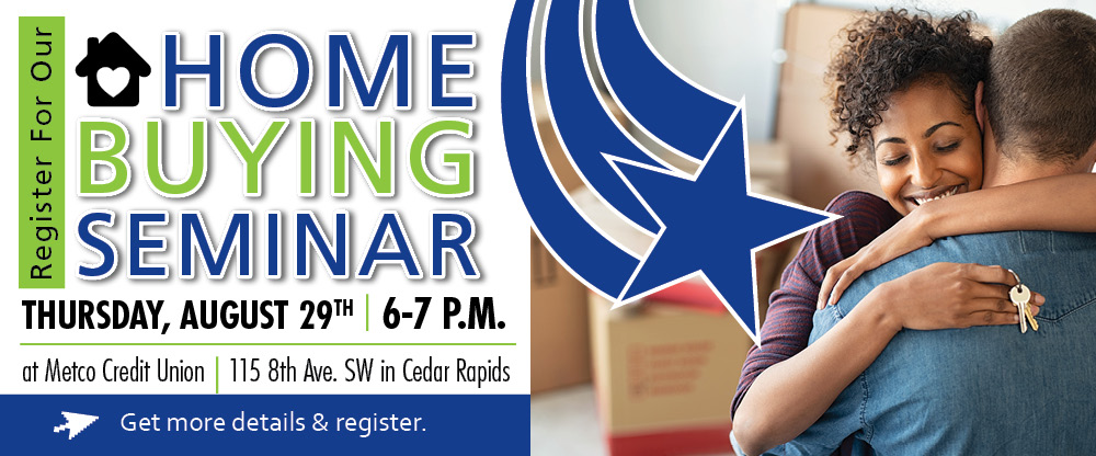 Register for our free home buying seminar on August 29th.