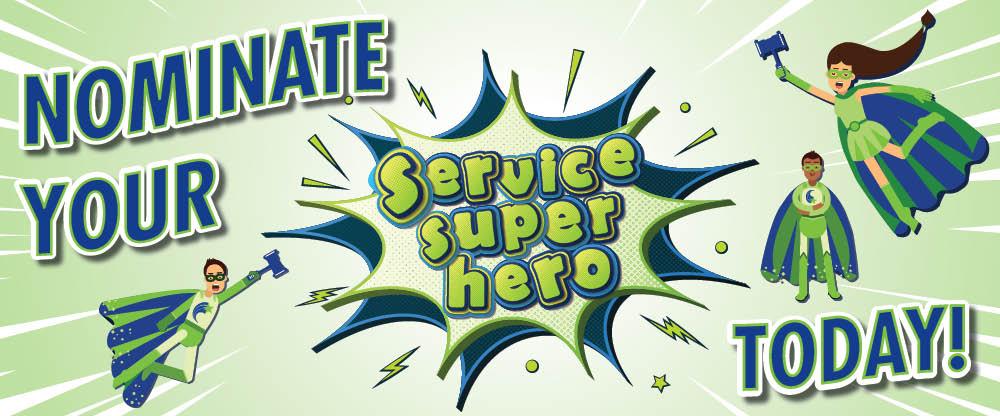 Nominate a Metco Service Superhero!
