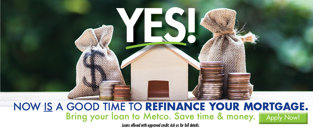 YES! Now is a good time to refinance your mortgage.