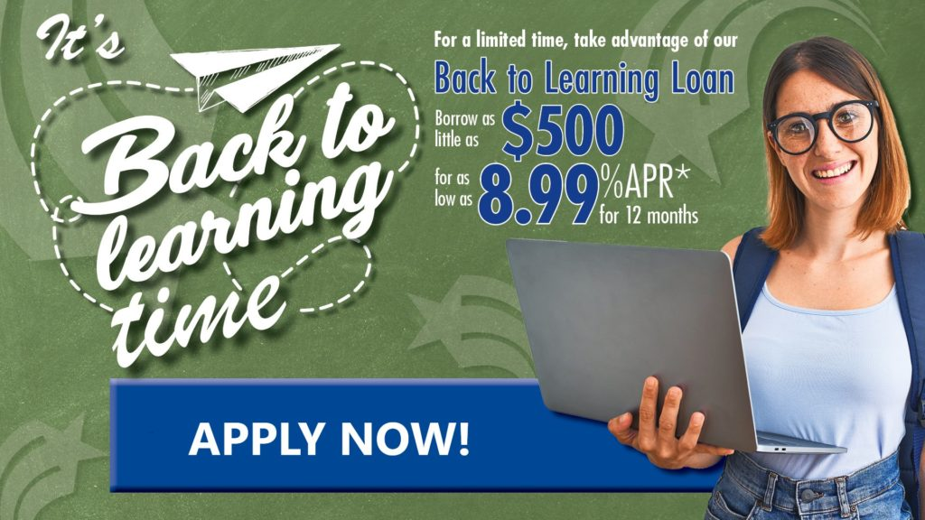 Get back to learning with this loan!