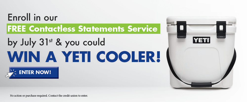 Enroll in eStatements & you could win a YETI cooler!