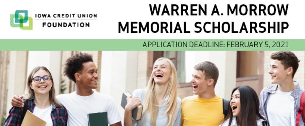 Warren A. Morrow Memorial Scholarship - application deadline is February 5, 2021