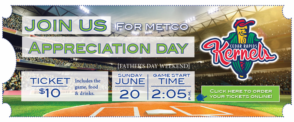 Join us for Metco Appreciation Day at a Kernel's Game!