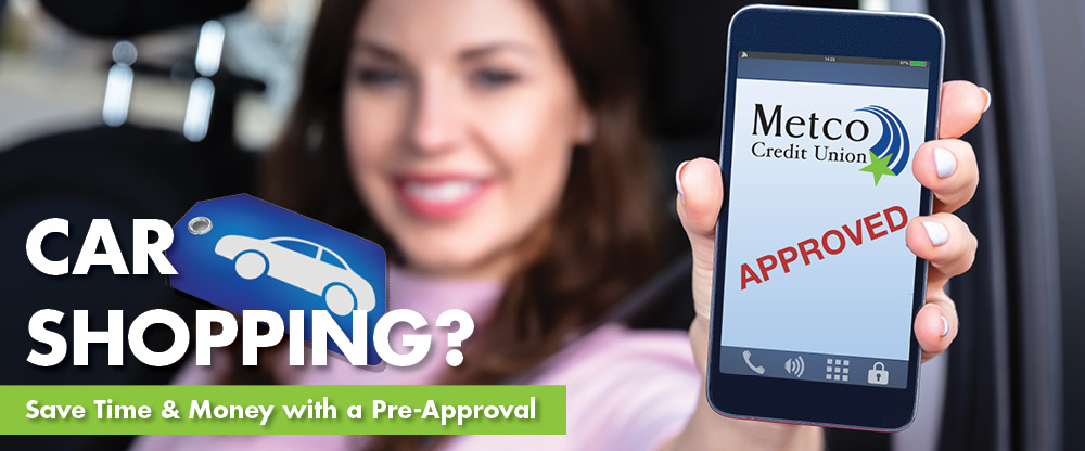 Car Shopping? Get Pre-Approved!