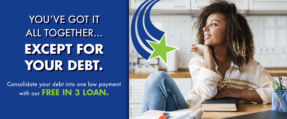 You've got it all together, except for your debt. Consolidate it with a Free In 3 Loan.