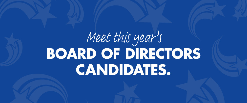 Meet this year's board of directors candidates.